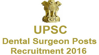 UPSC Dental Surgeons Recruitment