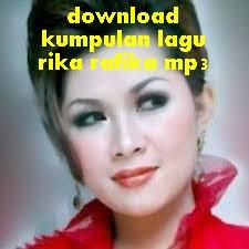 download kumpulan lagu rika rafika mp3