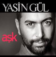 Yasin Gül'ün yeni albümü Aşk yakında