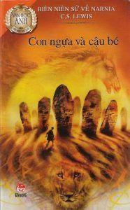 Biên Niên Sử Narnia Tập 3: Con Ngựa Và Cậu Bé - C. S. Lewis