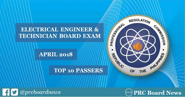 PRC RESULT: April 2018 Electrical Engineer REE, RME board exam top 10 passers