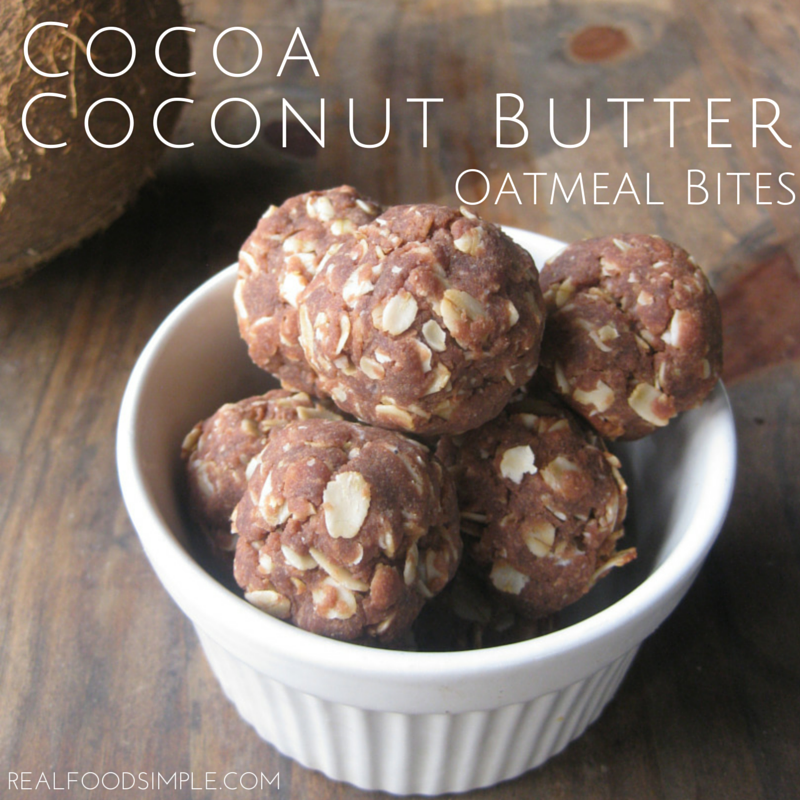 Cocoa coconut butter oatmeal bites. A simple, healthy recipe with only 7 real food ingredients.   realfoodsimple.com