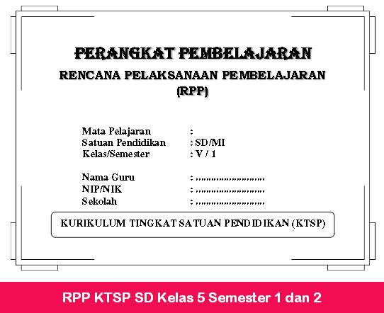 RPP KTSP SD Kelas 5 Semester 1 dan 2