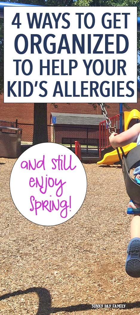 Get organized to help your kid's allergies this season!