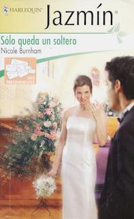 Nicole Burnham - Sólo Queda Un Soltero
