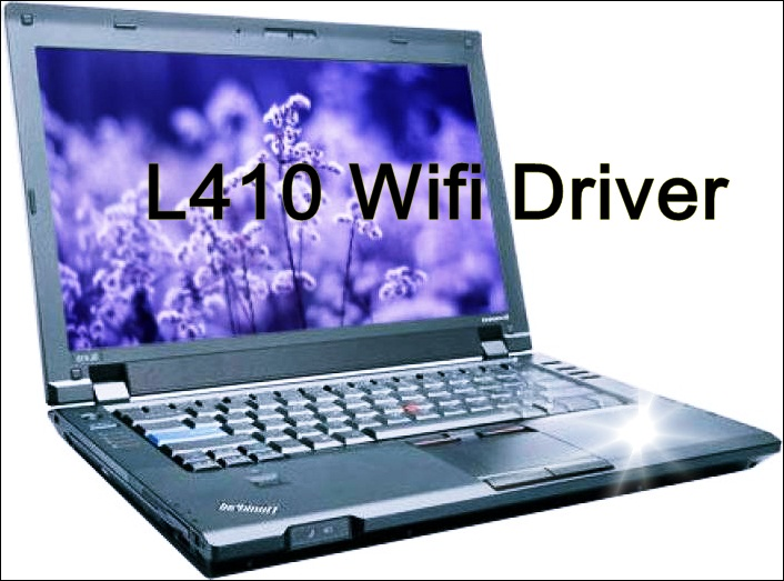 LENOVO L410 WIFI WINDOWS VISTA DRIVER DOWNLOAD