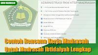 Contoh Rencana Kerja Madrasah Untuk MI Lengkap