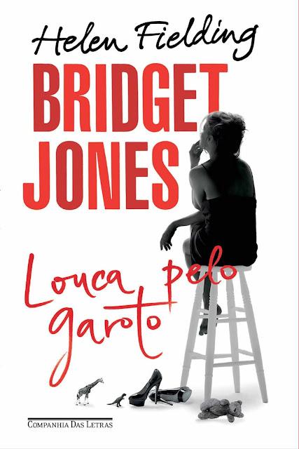 Bridget Jones Louca pelo garoto - Helen Fielding