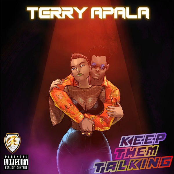 [Uniquezone Music]: Terry Apala - Keep Them Talking