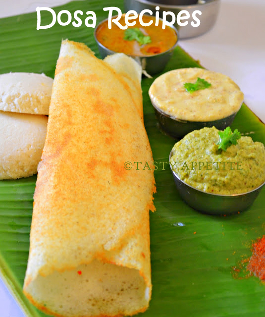 Dosa Recipes You Can View The Collection Of CHUTNEY Here