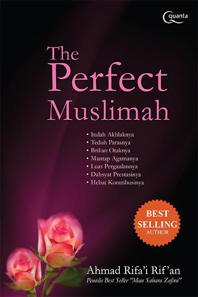 Buku The Perfect Muslimah karya Ahmad Rifa Buku The Perfect Muslimah karya Ahmad Rifa'i Rif'an