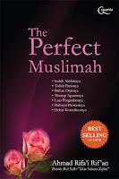 Buku The Perfect Muslimah karya Ahmad Rifa'i Rif'an