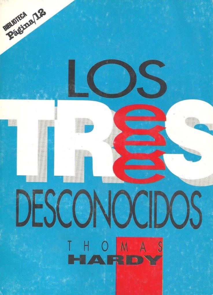 Los Tres Desconocidos – Tomas Hardy