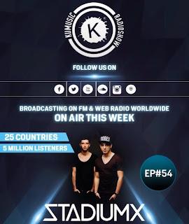 KuMusic Radioshow (25 paesi e 5 milioni di ascoltatori): #54d j guest Stadiumx
