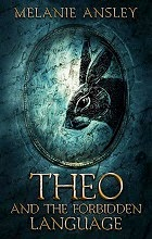 Theo and the Forbidden Language book cover