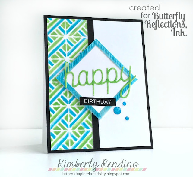 neat & tangled | my favorite things | butterfly reflections, ink. | kimpletekreativity.blogspot.com | stencil | stencils | heat embossing | happy birthday | clear stamps | papercraft | cardmaking | stamping | handmade card