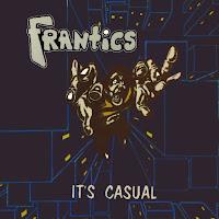 http://trendisdeadrecords.blogspot.com/1998/05/frantics-its-casual-LP.html