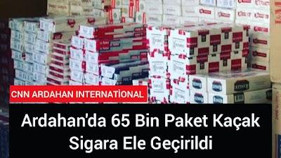 Ardahan da 65 Bin Paket kaçak sigara ele geçirildi