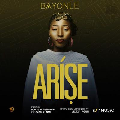 Bayonle – Arise