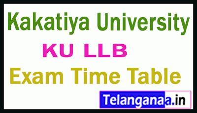 Kakatiya University LLB 3YDC/ 5YDC  Exam Time Table