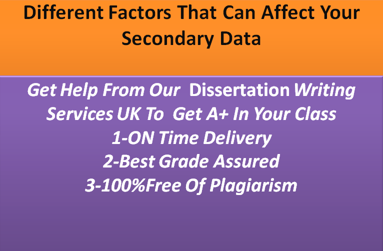 Different Factors That Can Affect Your Secondary Data
