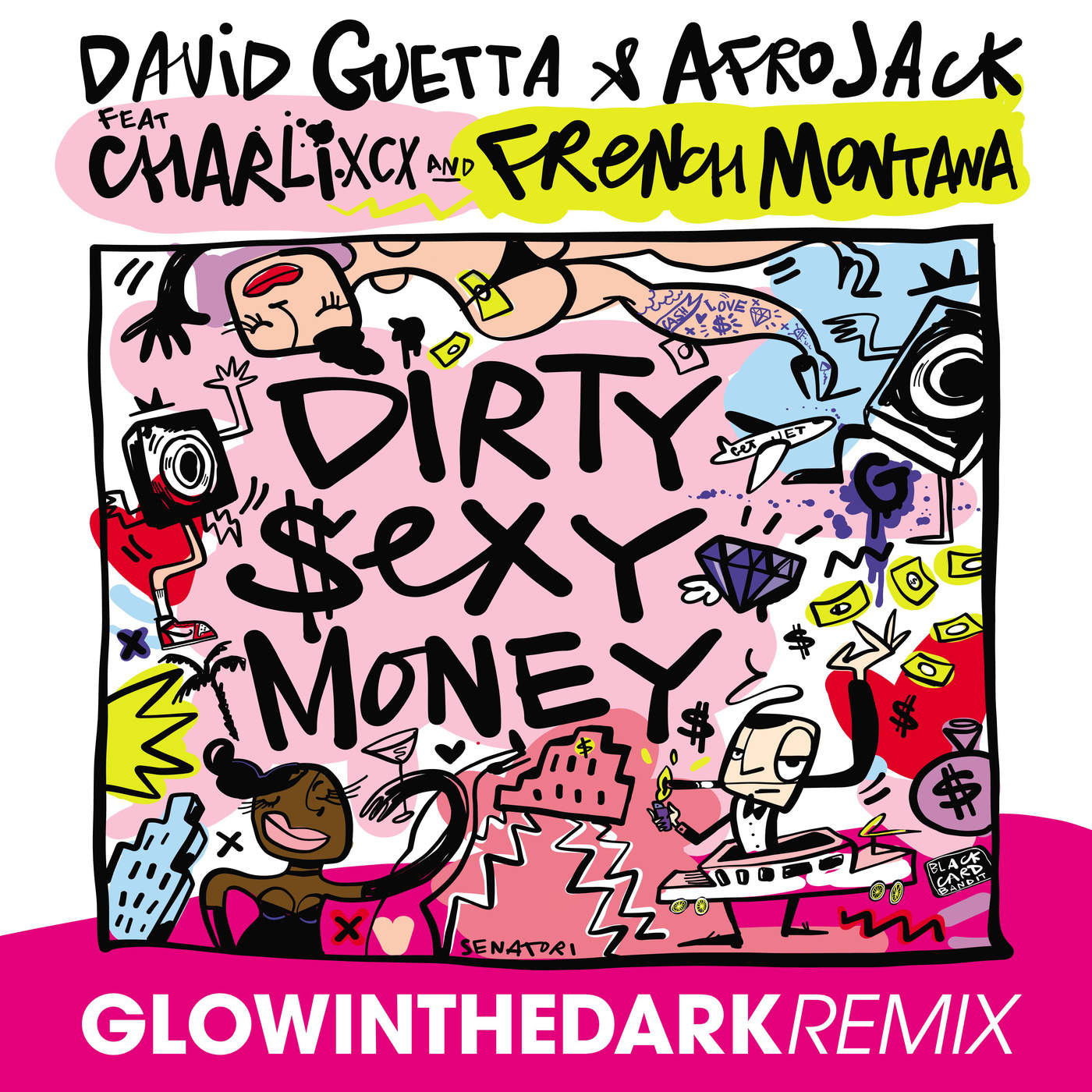 David Guetta & Afrojack - Dirty Sexy Money (feat. Charli XCX & French Montana) [GLOWINTHEDARK Remix] - Single Cover