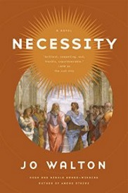 Cover of Necessity, featuring a roundel of several olive-skinned, toga-clad men debating in an open space. The roundel is set in a pumpkin orange background.