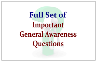 Full Set of Important General Awareness Questions