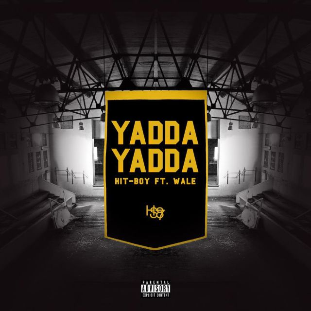 Hit-Boy - Yadda Yadda (Feat. Wale)