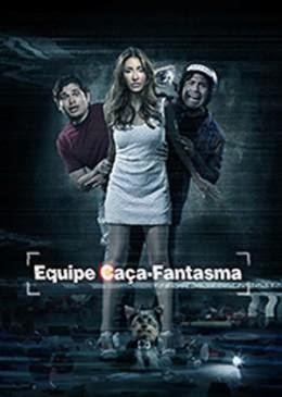 Equipe Caça Fantasma – Dublado