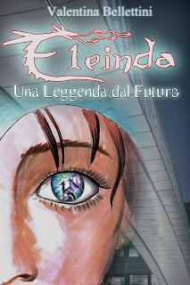 copertina di Eleinda Una leggenda dal Futuro