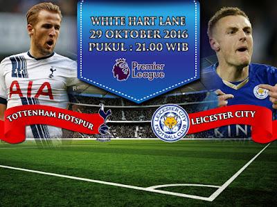 Situs SBOBET Online Terlengkap - Prediksi Bola EPL Tottenham Hotspur vs Leicester City 29 Oktober 2016
