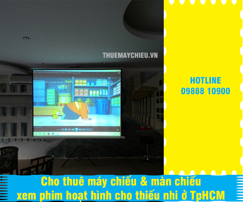Cho thuê máy chiếu & màn chiếu xem phim hoạt hình cho thiếu nhi ở TpHCM