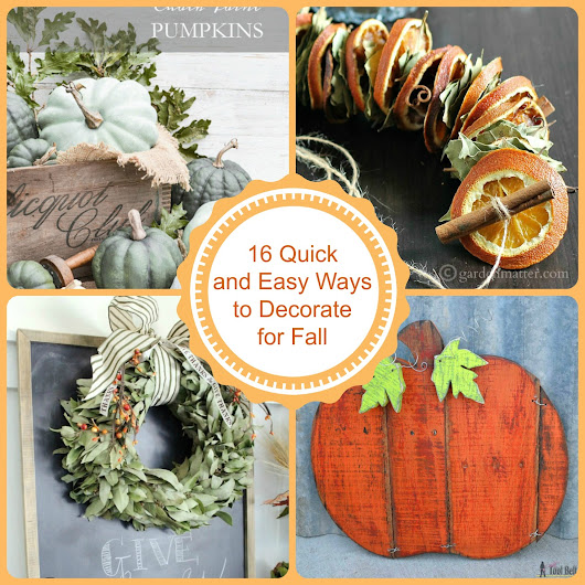 16 Quick and Easy Ways to Decorate for Fall!