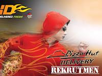 Lowongan Kerja Pizza Hut Delivery Surabaya Terbaru Minimal SMA/SMK Sederajat 2019