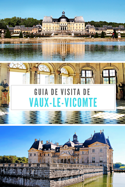 Guia de visita do Palácio de Vaux-le-Vicomte