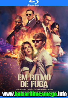 Download Baby Driver: Em Ritmo de Fuga (2017) – Dublado MP4 720p / 1080p BluRay MEGA