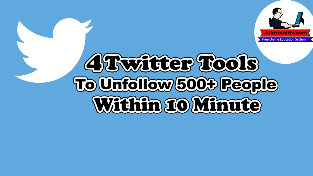 How To Unfollow 500+ People Within 10 Minutes Without Spending a Dollar On Twitter?