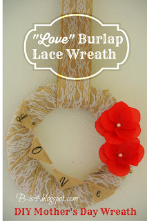 DIY Mother's Day Burlap Lace Wreath
