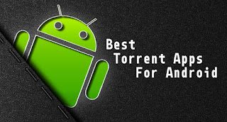 Five famous free Torrent Apps for Android