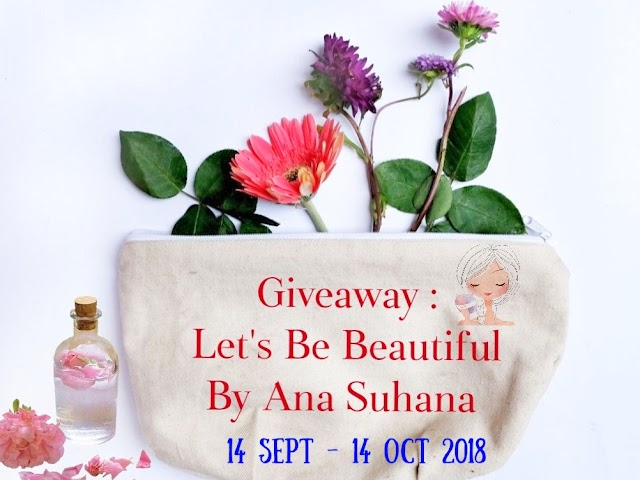 Giveaway : Let's Be Beautiful by Ana Suhana