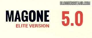 magone v5.0.4 elite version blogger template