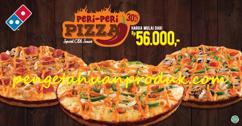 Domino S Pizza New Peri Peri Pizza Harga Mulai Rp 56 Ribuan