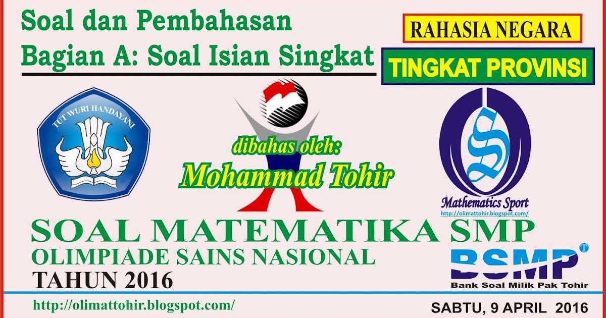 Mathematics Sport Soal Dan Pembahasan Osn Matematika Smp Tingkat Provinsi 2016 Bagian A Soal