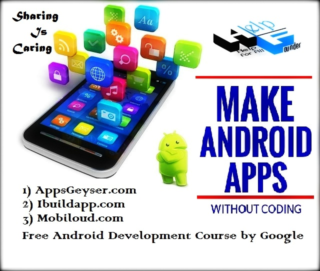 How to Create Android Apps Without any Skills or Techniques