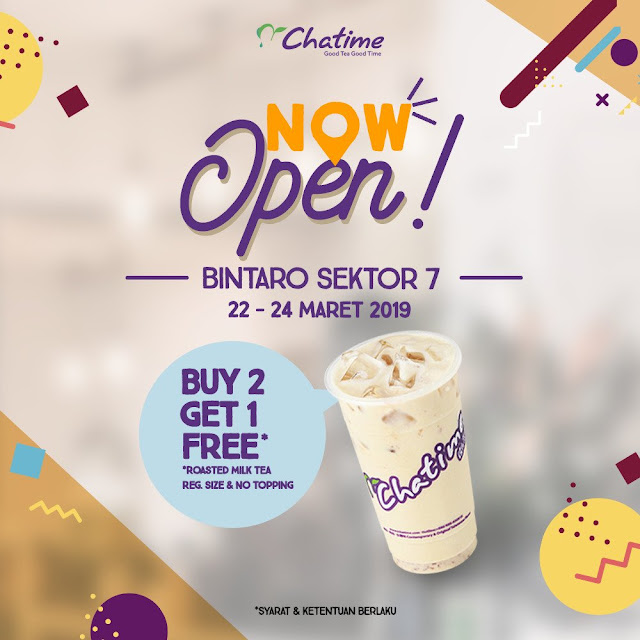 #Chatime - #Promo Opening Buy 2 Get 1 Free di Bintaro Sektor 7 (s.d 24 Maret 2019)