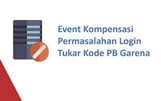 Event Kompensasi Permasalahan Login dan Tukar Kode PB Garena (Redeem Code) 29 Oktober 2017