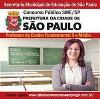 Edital Concurso SME/SP 2016, para professor de Ensino Fundamental II e Médio