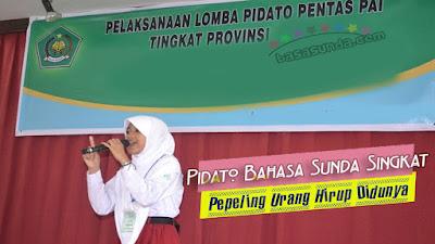 Pidato Singkat Bahasa Sunda Islami, Tema Pépéling Hirup Didunya!