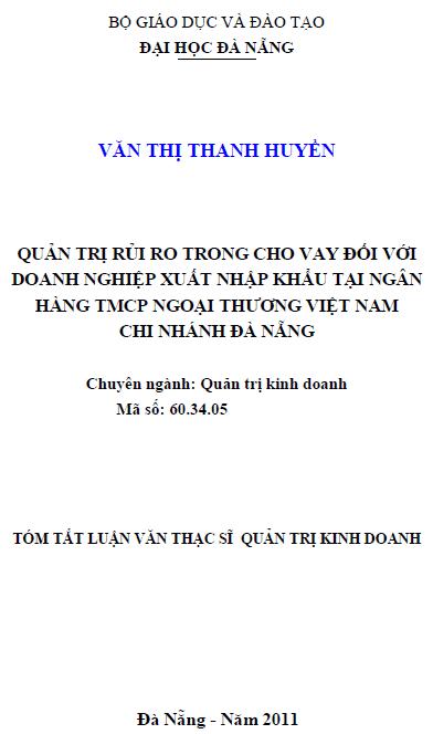Quản trị rủi ro trong cho vay đối với doanh nghiệp xuất nhập khẩu tại ngân hàng TMCP ngoại thương Việt Nam chi nhánh Đà Nẵng